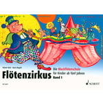 Schott Flötenzirkus 1