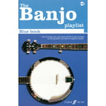 Faber Music The Banjo Playlist: Blue Book