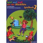 Schott Spiel Spaß Spielbuch Sopran 2