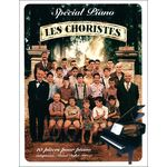 Editions Paul Beuscher Les Choristes Special Piano