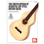 Mel Bay The Encyclopedia of Lap Steel