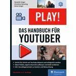 Rheinwerk Verlag Play! Handbuch for YouTuber