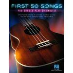 Hal Leonard First 50 Songs Ukulele