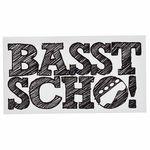Bandshop Sticker Basst Scho !