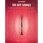 Hal Leonard 101 Hit Songs For Clarinet