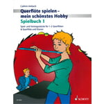 Schott Flute Hobby Spielbuch 1