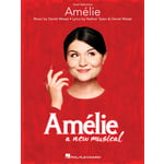 Hal Leonard Amélie: A New Musical Vocal
