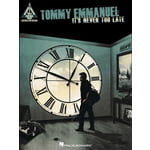 Hal Leonard Tommy Emmanuel: It's Never Too