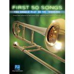Hal Leonard 50 Songs You Should Trombone