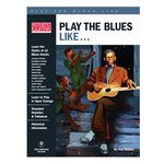 Hal Leonard Play The Blues Like