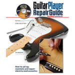 Backbeat Books The Guitar Player Repair Guide