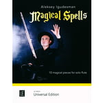 Universal Edition Magical Spells For Flute