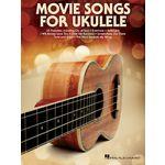 Hal Leonard Movie Songs For Ukulele