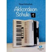 Holzschuh Verlag Neue Accordion Schule 1