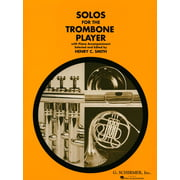 G. Schirmer Solos For The Trombone Player