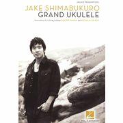 Hal Leonard J.Shimabukuro: Grand Ukulele