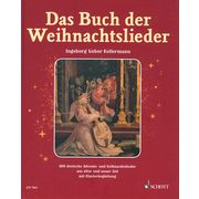 Schott Das Buch der Weihnachtslieder