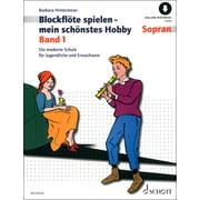 Schott Blockflöte Spielen Hobby 1
