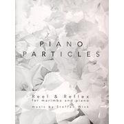 Bosworth Piano Particles: Reel & Reflex