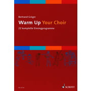 Schott Warm Up Your Choir