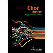 Bosse Verlag Chor Kreativ