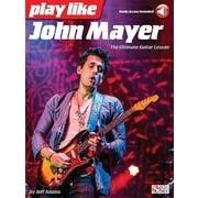 Hal Leonard Play Like John Mayer