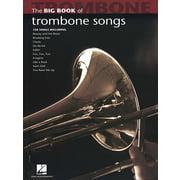 Hal Leonard Big Book Of Trombone Songs