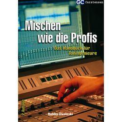 Mischen wie die Profis GC Carstensen Verlag