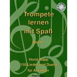 Trompete Lernen mit Spaß 1 Horst Rapp Verlag