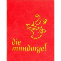 Die Mundorgel Text Mundorgel Verlag