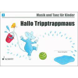 Hallo Tripptrappmaus Schott