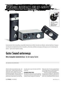 Ultra-kompakte Audiointerfaces für die Laptop-Tasche: Apogee One, Focusrite iTrack Solo, IK-Multimedia iRig Pro