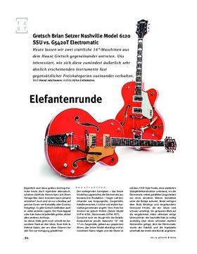 Gretsch Brian Setzer Nashville Model 6120 SSU vs. G5420T Electromatic, E-Gitarren