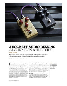 J Rockett Audio Designs Archer Ikon & The Dude