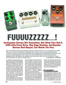 Fuuuuzzzzz! Earthquaker Devices Dirt Transmitter, Red Witch Fuzz God II, EWS Little Fuzzy Drive, Way Huge Havalina, Earthquaker Devices Hoof Reaper, Carl Martin The Fuzz