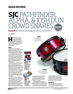 SJC Pathfinder Alpha and Josh Dun Snares