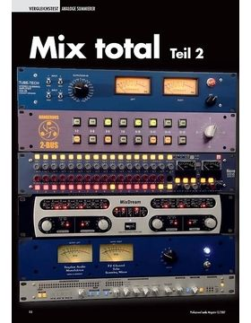 Mix total Teil 2: Analoge Summierer