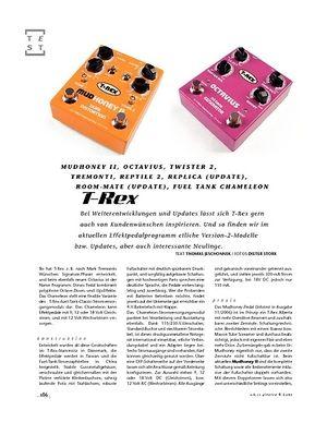 Gitarre & Bass T-Rex Mudhoney II, Octavius, Twister 2, Tremonti, Reptile 2, Replica (Update), Room-Mate (Update), Fuel Tank Chameleon