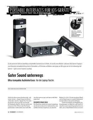 Sound & Recording Ultra-kompakte Audiointerfaces für die Laptop-Tasche: Apogee One, Focusrite iTrack Solo, IK-Multimedia iRig Pro