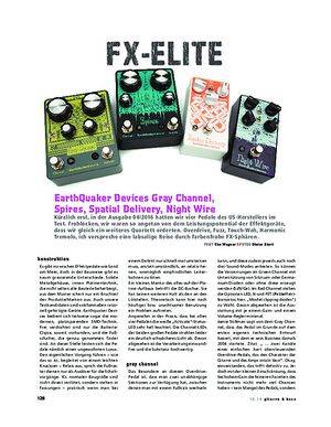 Gitarre & Bass EarthQuaker Devices Gray Channel+Spires+Spatial Delivery+Night Wire