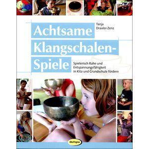 Achtsame Klangschalen-Spiele Ökotopia Verlag