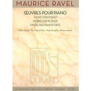 Ravel Œuvres Pour Piano Editions Durand