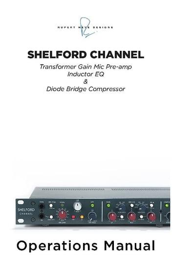 Rupert Neve Designs Shelford Channel – Thomann UK