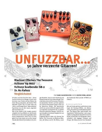 Gitarre & Bass UnFUZZbar! Blackout Effectors The Twosome, Fulltone '69 MKII, Fulltone Soulbender SB-2, Dr. No Kafuzz