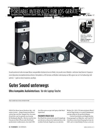 Sound & Recording Ultra-kompakte Audiointerfaces für die Laptop-Tasche: Apogee One, Focusrite iTrack Solo, IK-Multimedia iRig Pro