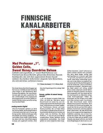 Gitarre & Bass Mad Professor 1, Golden Cello, Sweet Honey Overdrive Deluxe