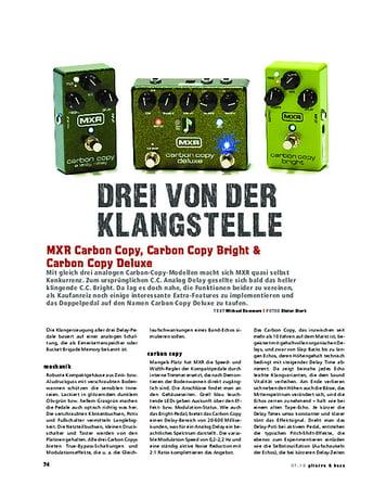 Gitarre & Bass MXR Carbon Copy, Carbon Copy Bright & Carbon Copy Deluxe