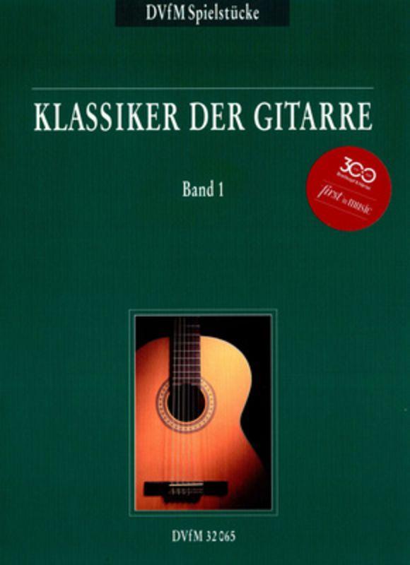 Klassiker der Gitarre Vol.1 Deutscher Verlag für Musik