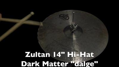 Zultan 14 Dark Matter Hihat