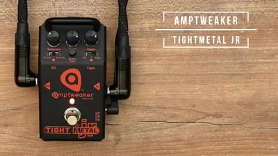 Amptweaker TightMetal JR